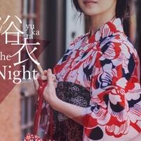 浴衣 the Night 2017
