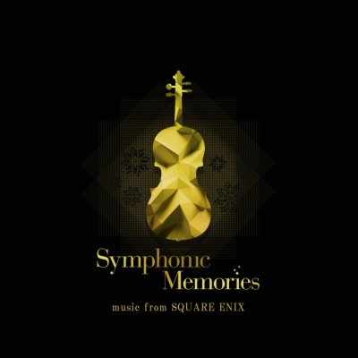 Symphonic Memories - music from SQUARE ENIX